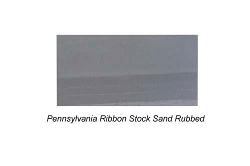 Pennsylvania Ribbon Stock Sand Rubbed